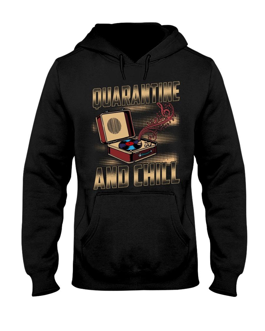 Quarantine and Chill Vinyl Hooded Sweatshirt