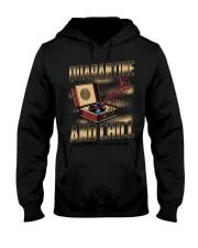 Quarantine and Chill Vinyl Hooded Sweatshirt front
