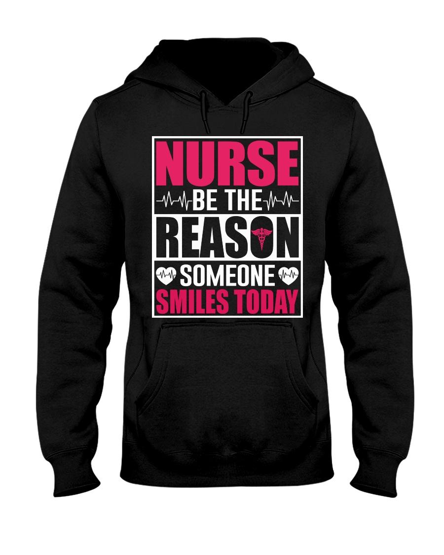Nurse Be The Reason Someone Smiles Today Hooded Sweatshirt