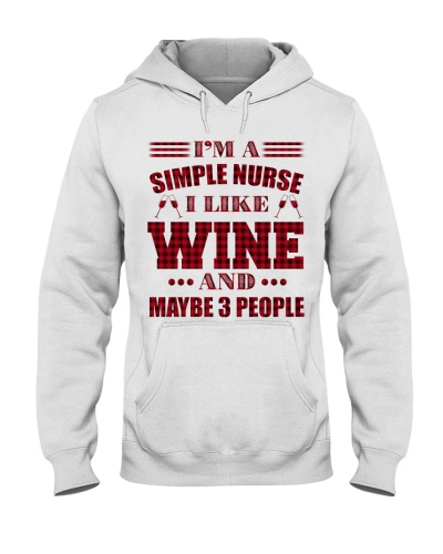 I'm A Simple Nurse I Like Wine