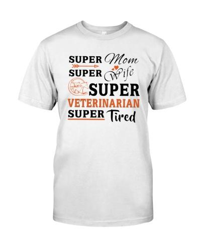 Super Mom Super Wife Super Veterinarian