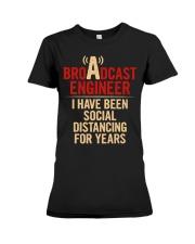 Broadcast Engineer Social Distancing Premium Fit Ladies Tee thumbnail