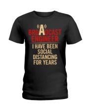 Broadcast Engineer Social Distancing Ladies T-Shirt thumbnail