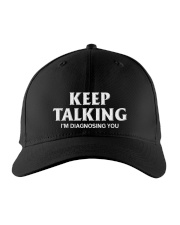 Keep Talking I'm Diagnosing You Doctor Psychology Embroidered Hat front