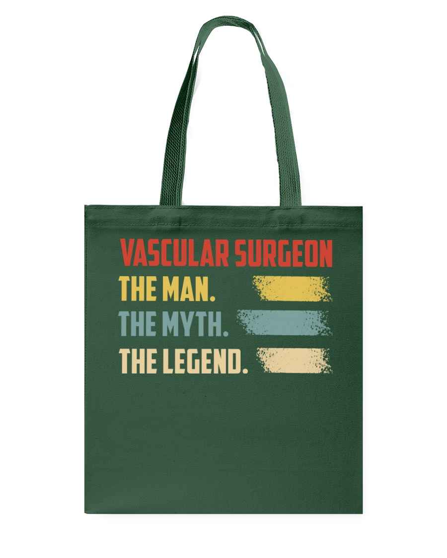 Vascular Surgeon The Man The Myth The Legend Tote Bag showcase