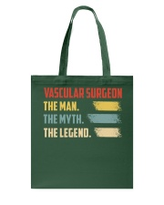 Vascular Surgeon The Man The Myth The Legend Tote Bag thumbnail