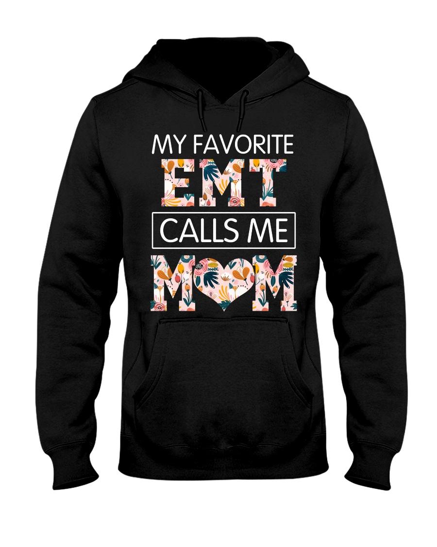 EMT Calls Me Mom Hooded Sweatshirt