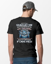 The Title Surgeon Cannot Be Inherited Classic T-Shirt thumbnail