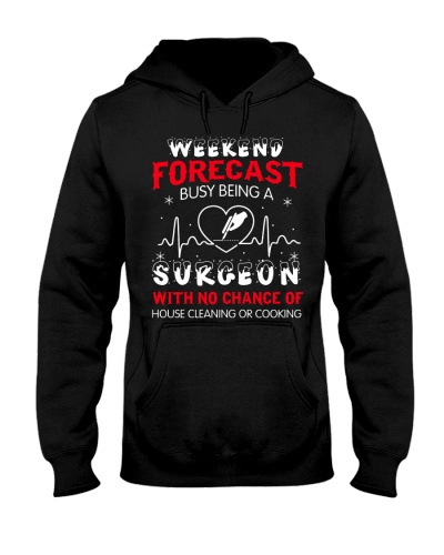 Weekend Forecast Busy Being A Surgeon