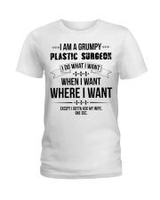 I Am A Grumpy Plastic Surgeon Ladies T-Shirt thumbnail