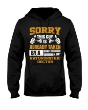 Sorry This Guy Taken By Naturopathic Doctor Hooded Sweatshirt front