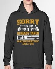 Sorry This Guy Taken By Naturopathic Doctor Hooded Sweatshirt garment-hooded-sweatshirt-front-04