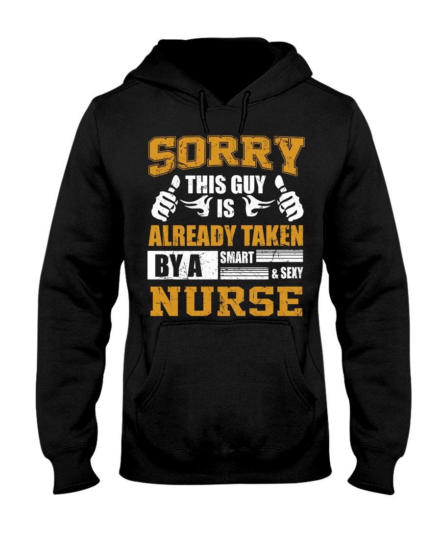 Sorry This Guy Taken By Nurse Hooded Sweatshirt