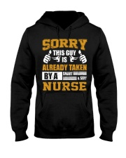 Sorry This Guy Taken By Nurse Hooded Sweatshirt front