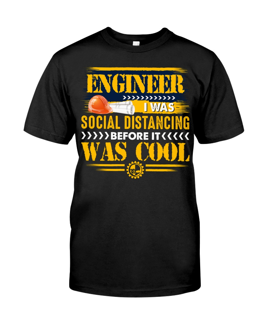 Cool Engineer Social Distancing Classic T-Shirt