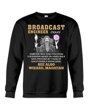 Broadcast Engineer See Also Wizard Magician Crewneck Sweatshirt thumbnail
