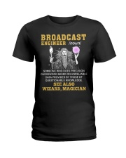Broadcast Engineer See Also Wizard Magician Ladies T-Shirt thumbnail