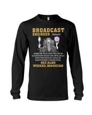 Broadcast Engineer See Also Wizard Magician Long Sleeve Tee thumbnail