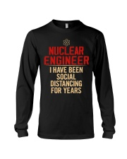 Nuclear Engineer Social Distancing For Years Long Sleeve Tee thumbnail
