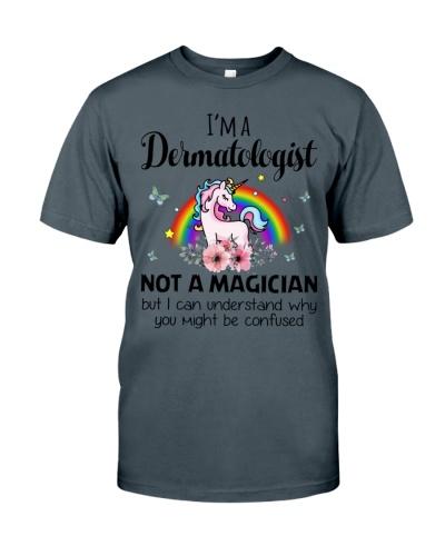 I'm A Dermatologist Not A Magician