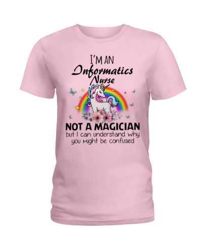 I'm An Informatics Nurse Not A Magician