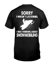 I WAS THINKING ABOUT SNOWMOBILING Classic T-Shirt back