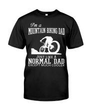 I'M A MOUNTAIN BIKING DAD Classic T-Shirt front
