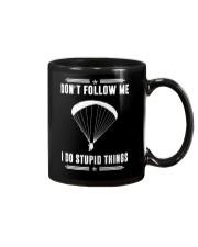 DON'T FOLLOW ME I DO STUPID THINGS - PARAGLIDING Mug thumbnail