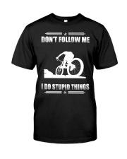 MOUNTAIN BIKING - DON'T FOLLOW ME Classic T-Shirt front
