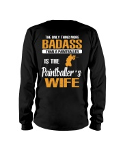 BADASS THAN A PAINTBALLER IS THE PAINTBALER'S WIFE Long Sleeve Tee thumbnail