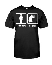 YOUR WIFE MY WIFE LOVE PAINTBALLING Classic T-Shirt front