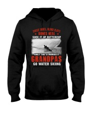 ONLY THE STRONGEST GRANDPAS GO WATER SKIING Hooded Sweatshirt thumbnail