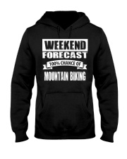 WEEKEND FORECAST 100CHANCE OF MOUNTAIN BIKING Hooded Sweatshirt thumbnail
