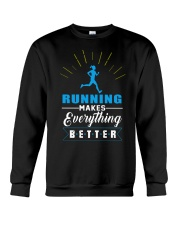 RUNNING MAKES EVERY THING BETTER Crewneck Sweatshirt thumbnail