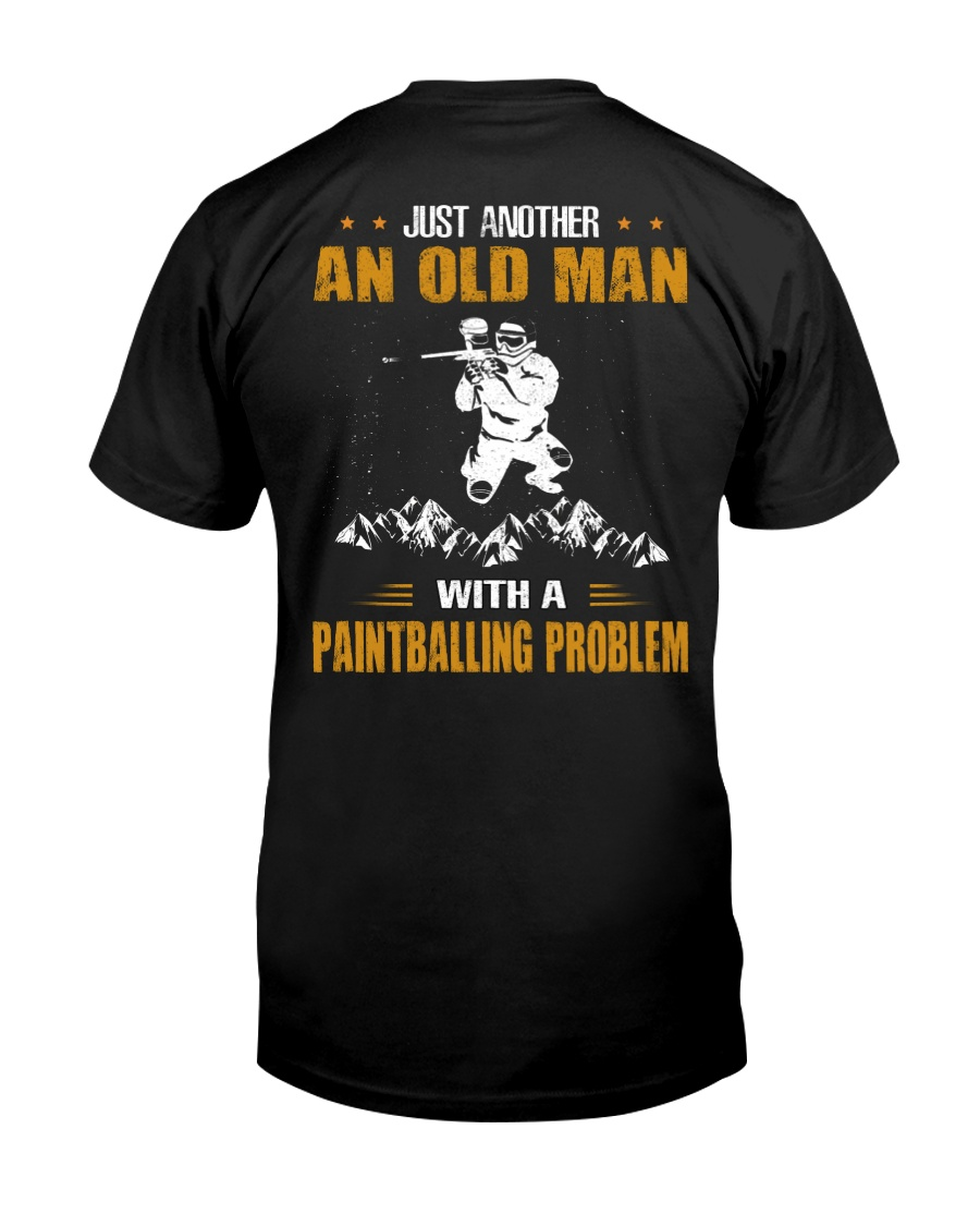 OLD MAN WITH A PAINTBALLING PROBLEM Classic T-Shirt
