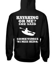 KAYAKING OR ME SHE SAID SOMETIMES I MISS HER Hooded Sweatshirt thumbnail