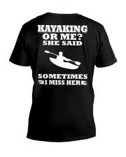 KAYAKING OR ME SHE SAID SOMETIMES I MISS HER V-Neck T-Shirt thumbnail