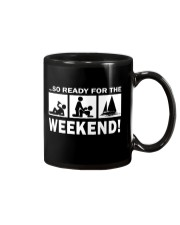 SO READY FOR THE WEEKEND - SAILING Mug thumbnail