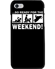 SO READY FOR THE WEEKEND - SNOWMOBILING Phone Case thumbnail