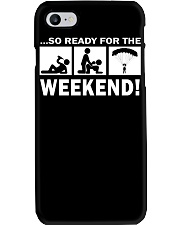 SO READY FOR THE WEEKEND - SKYDIVING Phone Case thumbnail