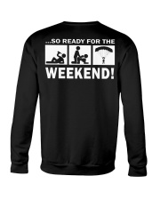 SO READY FOR THE WEEKEND - SKYDIVING Crewneck Sweatshirt thumbnail