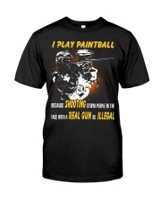 LIMITED EDITION - PLAY PAINTBALL Classic T-Shirt front