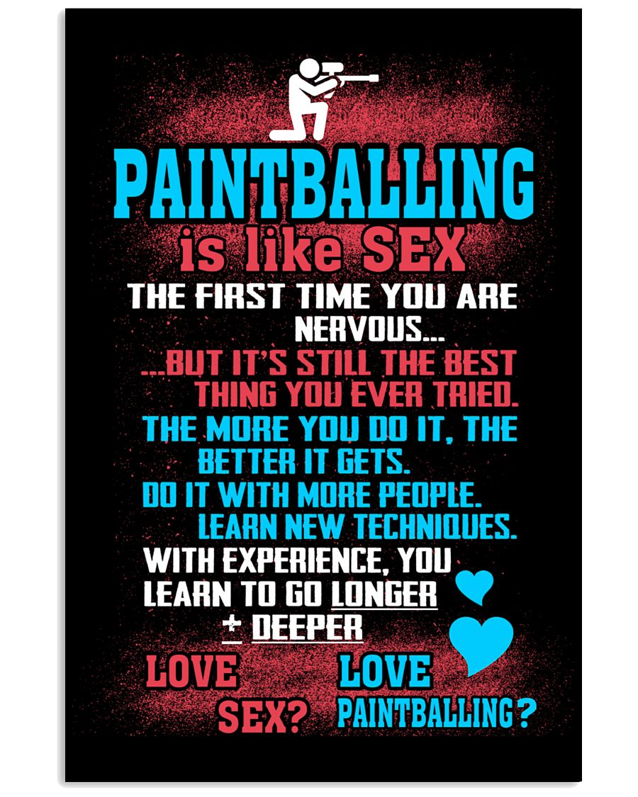 PAINTBALLING IS LIKE SEX 11x17 Poster