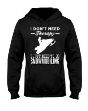 I JUST NEED TO GO SNOWMOBILING Hooded Sweatshirt thumbnail