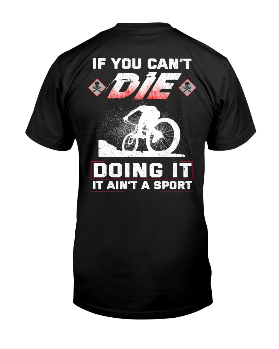 MOUNTAIN BIKING OR DIE Classic T-Shirt