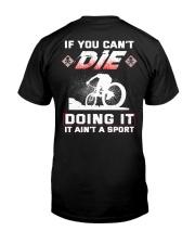 MOUNTAIN BIKING OR DIE Classic T-Shirt back