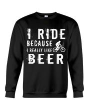 I RIDE BECAUSE I REALLY LIKE BEER Crewneck Sweatshirt thumbnail