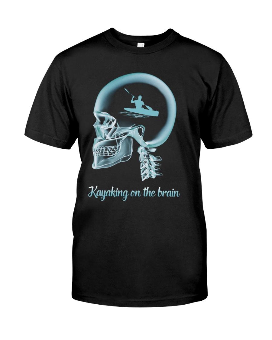 KAYAKING ON THE B-R-A-I-N Classic T-Shirt