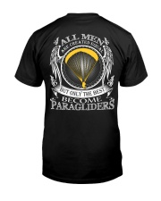 Only the best become Paragliders Classic T-Shirt back