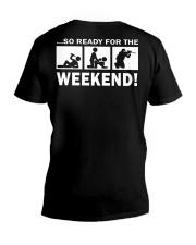 SO READY FOR THE WEEKEND - PAINTBALLING V-Neck T-Shirt thumbnail